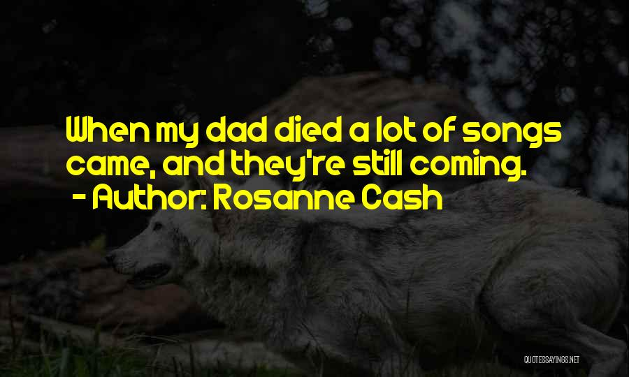Totally Sad Quotes By Rosanne Cash