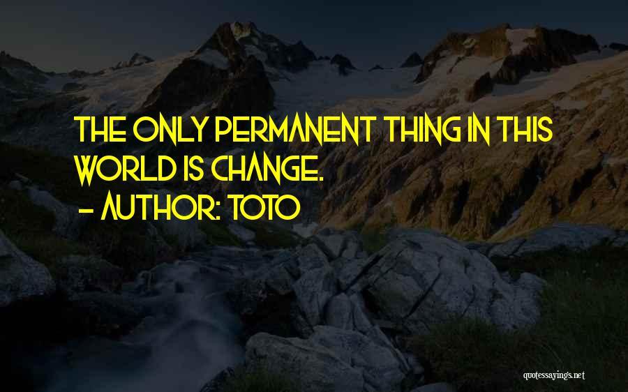 Toto Quotes 499585