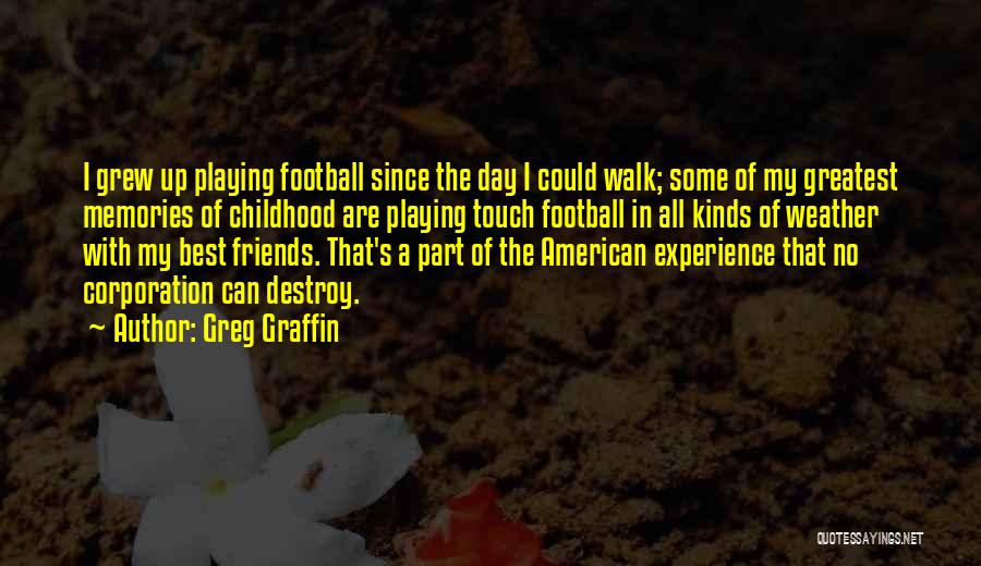 Touch Football Quotes By Greg Graffin