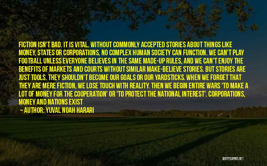 Touch Football Quotes By Yuval Noah Harari