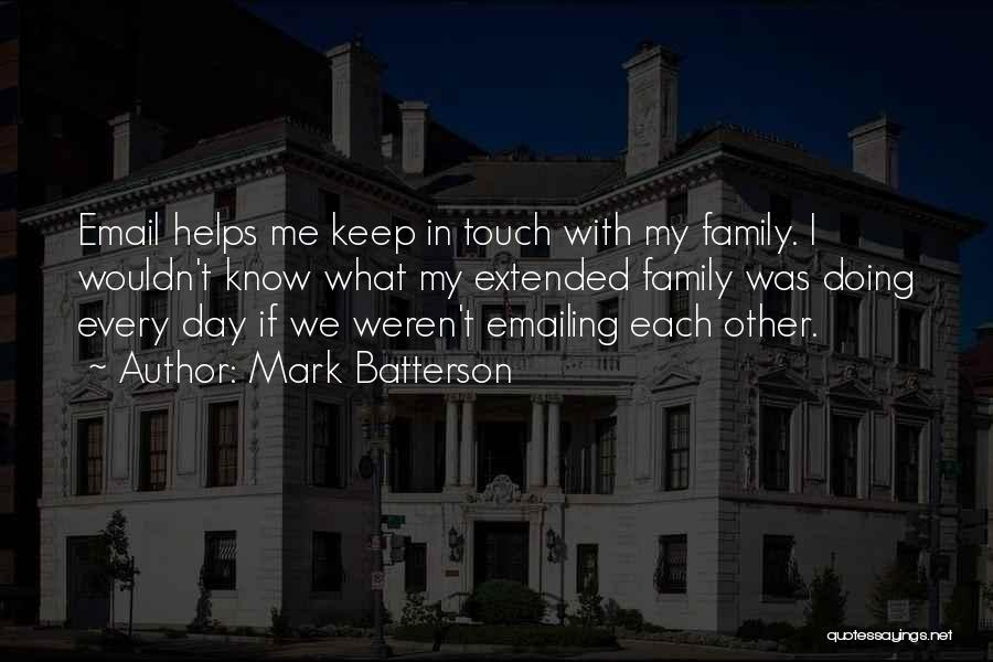 Touch My Family Quotes By Mark Batterson