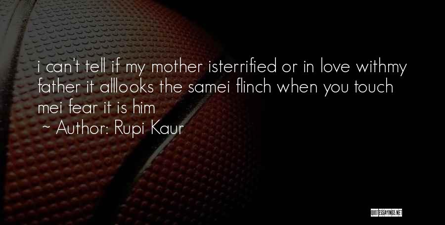 Touch My Family Quotes By Rupi Kaur
