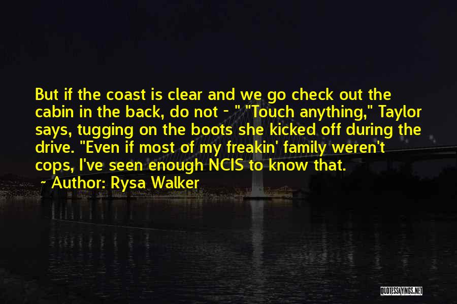 Touch My Family Quotes By Rysa Walker
