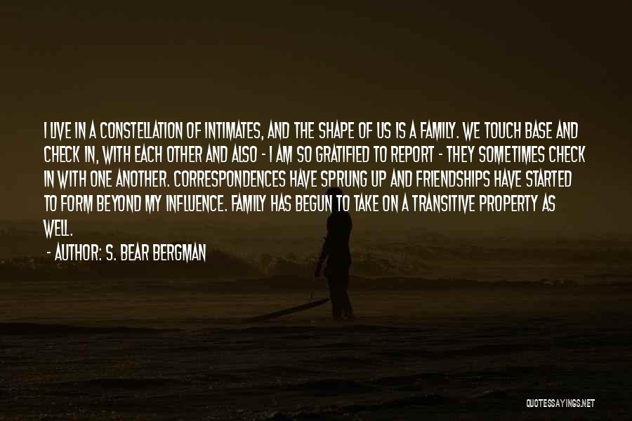 Touch My Family Quotes By S. Bear Bergman