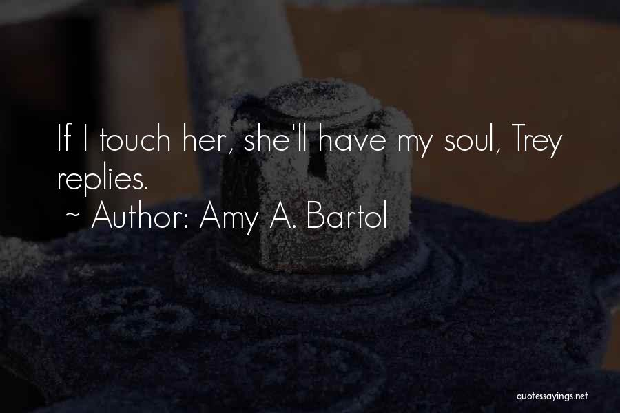 Top 100 Touch My Soul Quotes Sayings