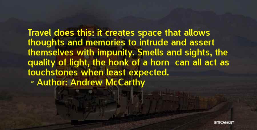 Touchstones Quotes By Andrew McCarthy