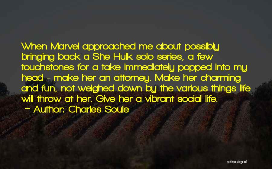 Touchstones Quotes By Charles Soule