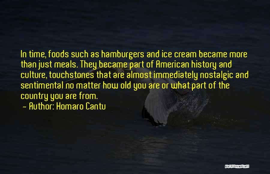 Touchstones Quotes By Homaro Cantu