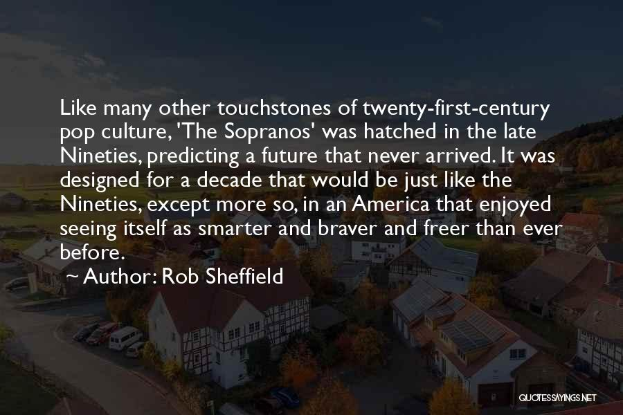 Touchstones Quotes By Rob Sheffield