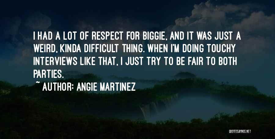 Touchy Quotes By Angie Martinez