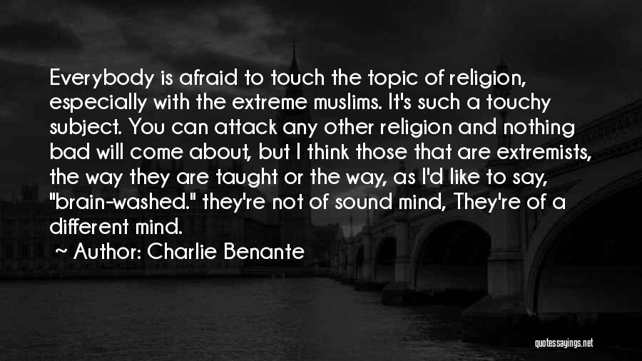 Touchy Quotes By Charlie Benante