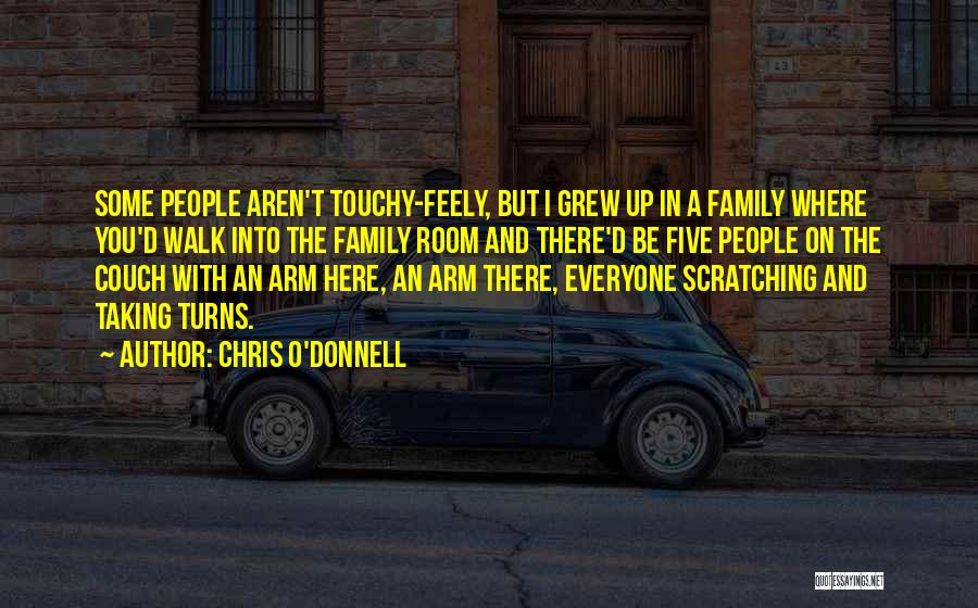 Touchy Quotes By Chris O'Donnell