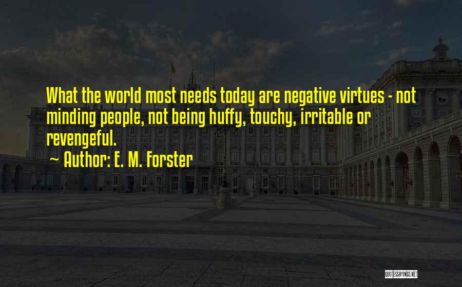 Touchy Quotes By E. M. Forster