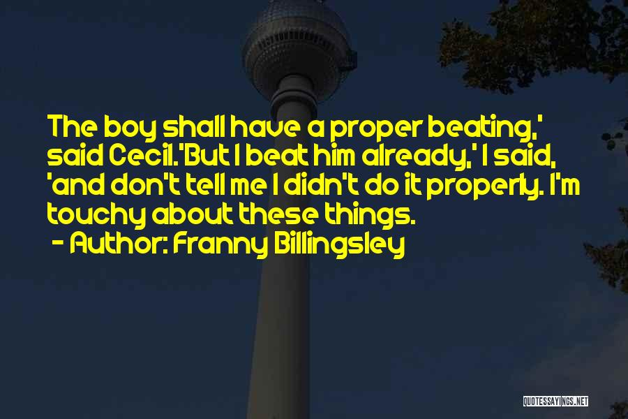 Touchy Quotes By Franny Billingsley