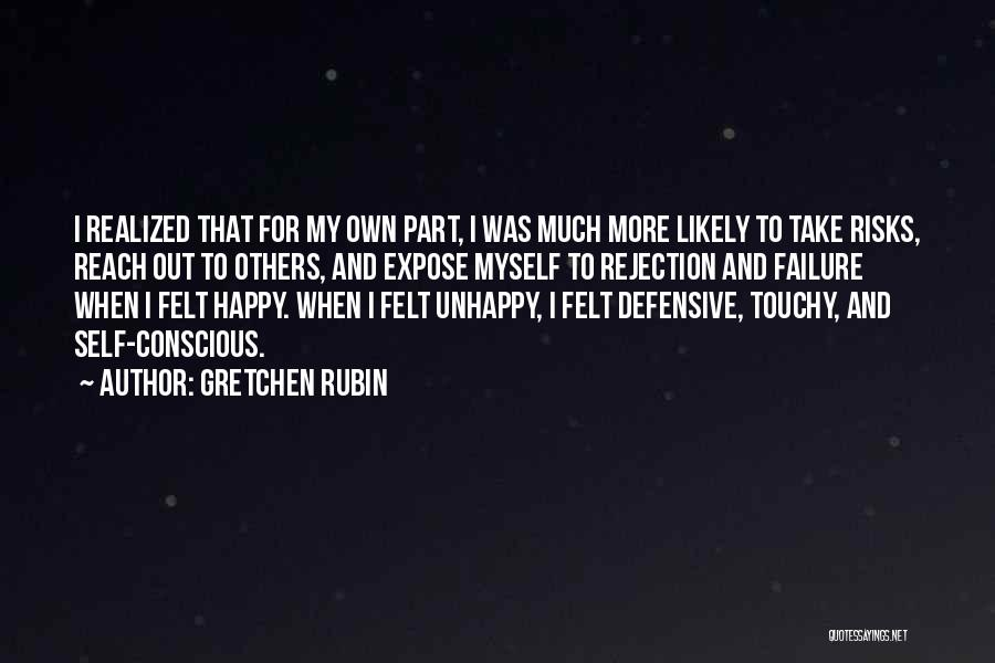 Touchy Quotes By Gretchen Rubin