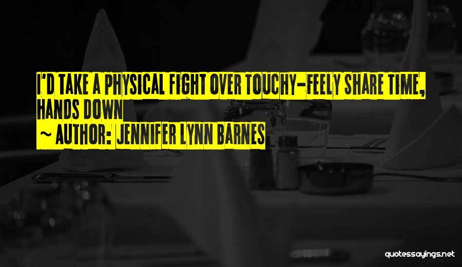 Touchy Quotes By Jennifer Lynn Barnes