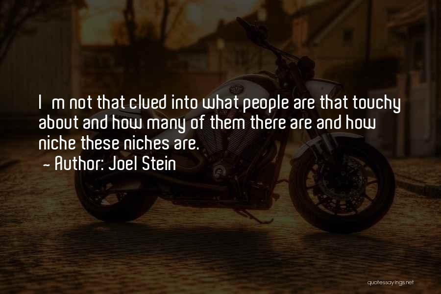 Touchy Quotes By Joel Stein
