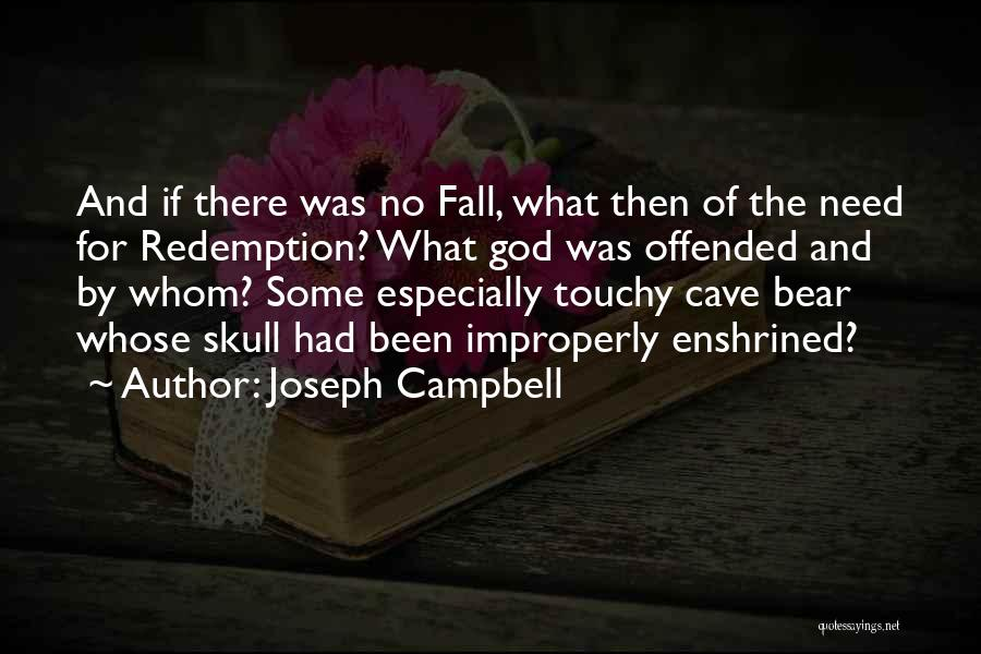 Touchy Quotes By Joseph Campbell