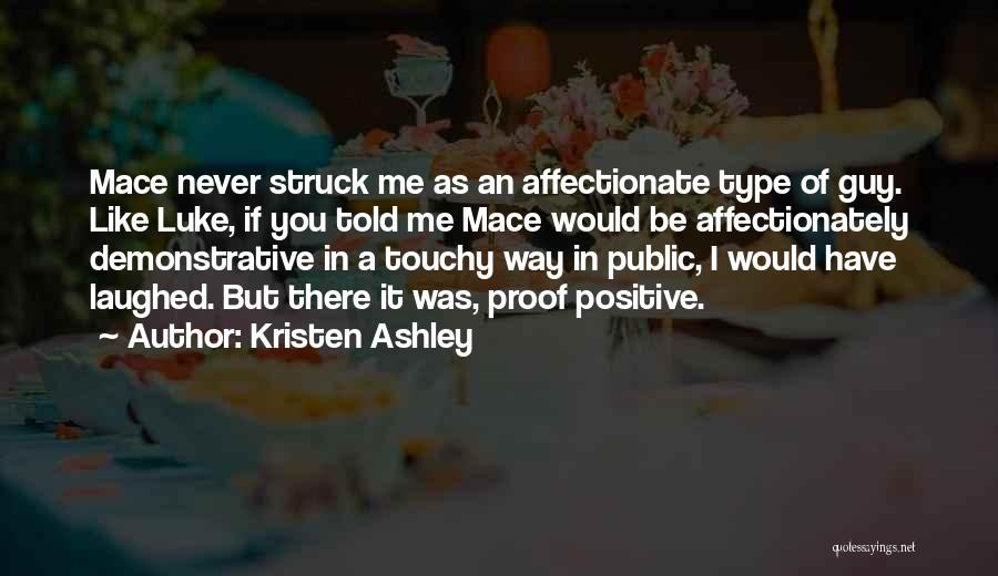 Touchy Quotes By Kristen Ashley