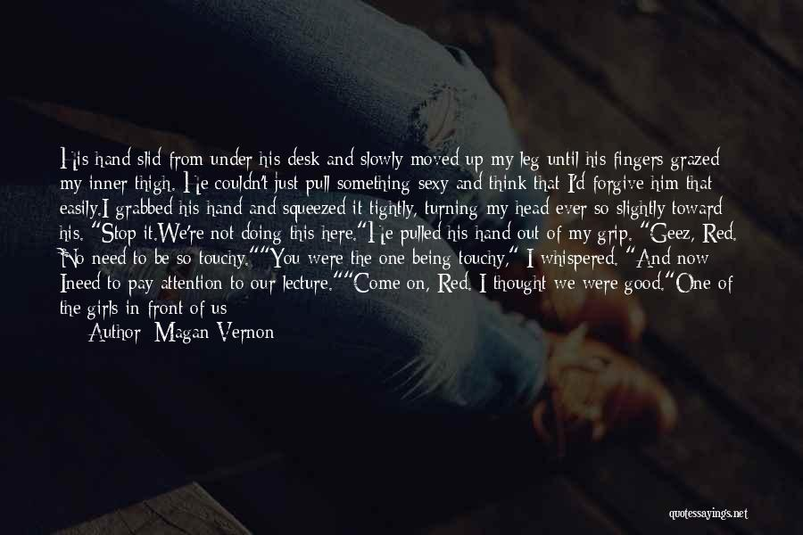 Touchy Quotes By Magan Vernon