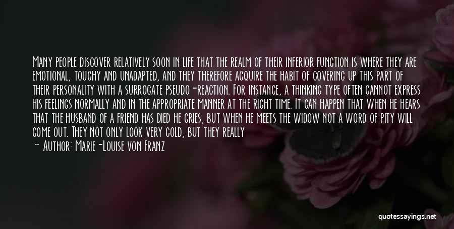 Touchy Quotes By Marie-Louise Von Franz