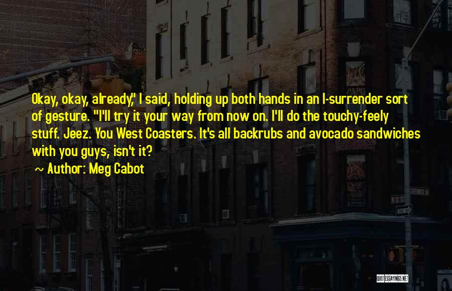 Touchy Quotes By Meg Cabot