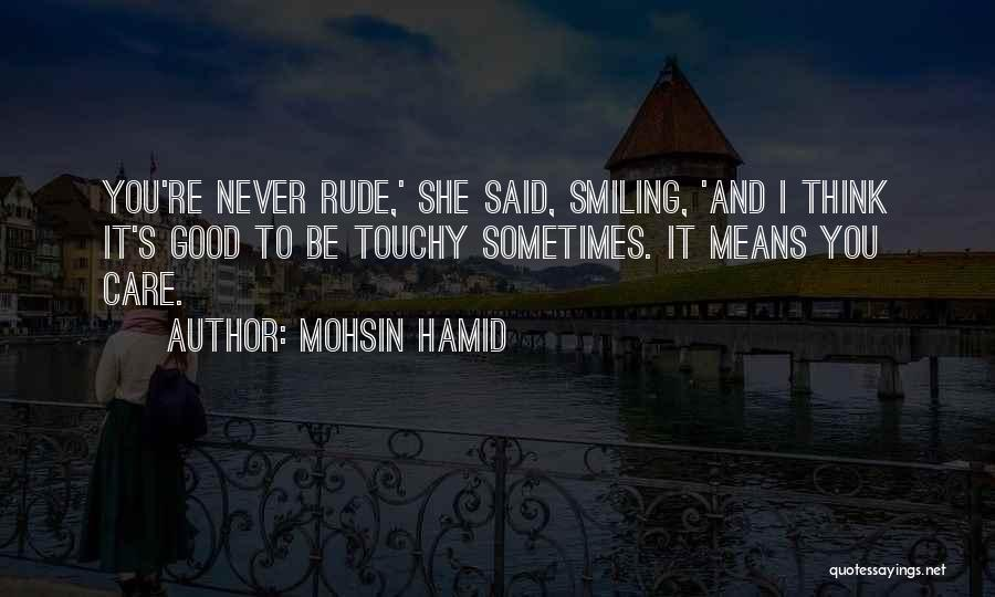 Touchy Quotes By Mohsin Hamid