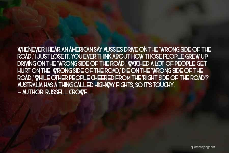 Touchy Quotes By Russell Crowe