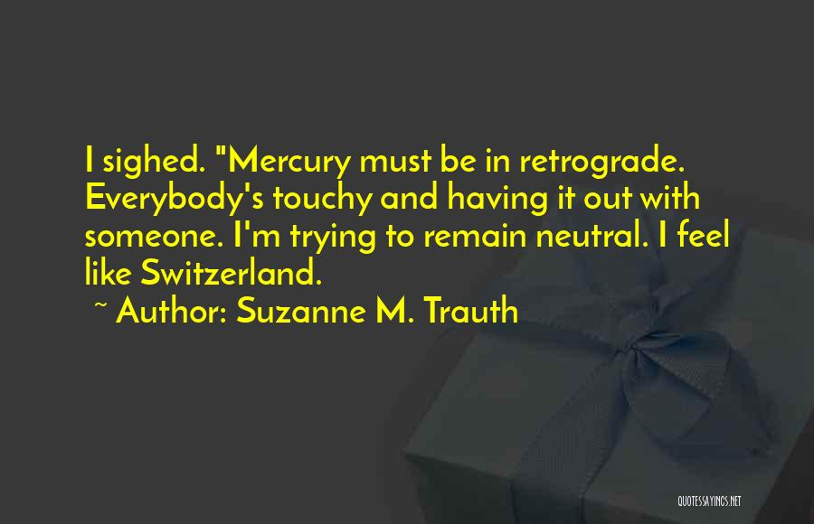 Touchy Quotes By Suzanne M. Trauth