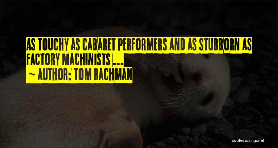 Touchy Quotes By Tom Rachman