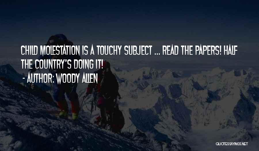 Touchy Quotes By Woody Allen