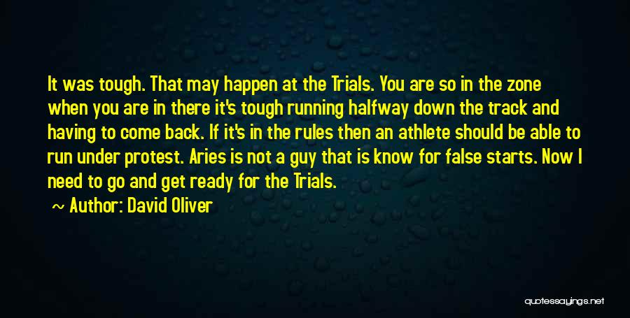 Tough Guy Quotes By David Oliver