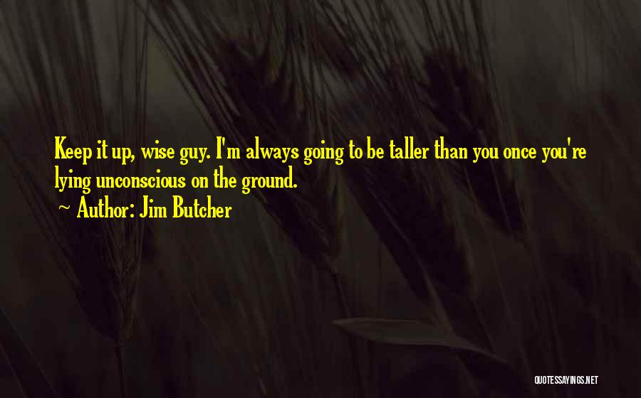 Tough Guy Quotes By Jim Butcher