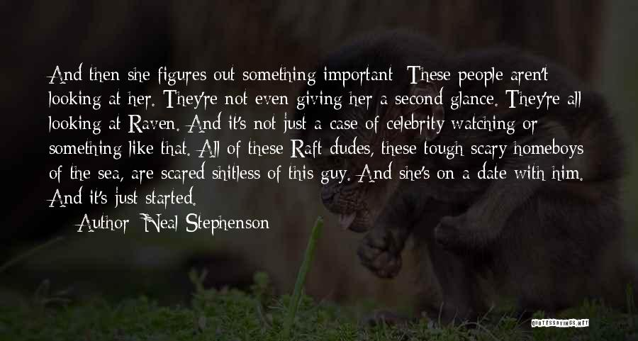 Tough Guy Quotes By Neal Stephenson