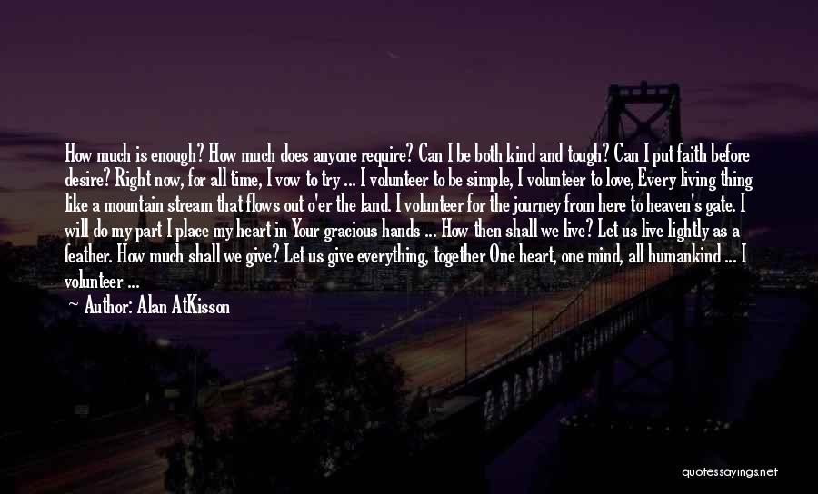 Tough Time With Love Quotes By Alan AtKisson