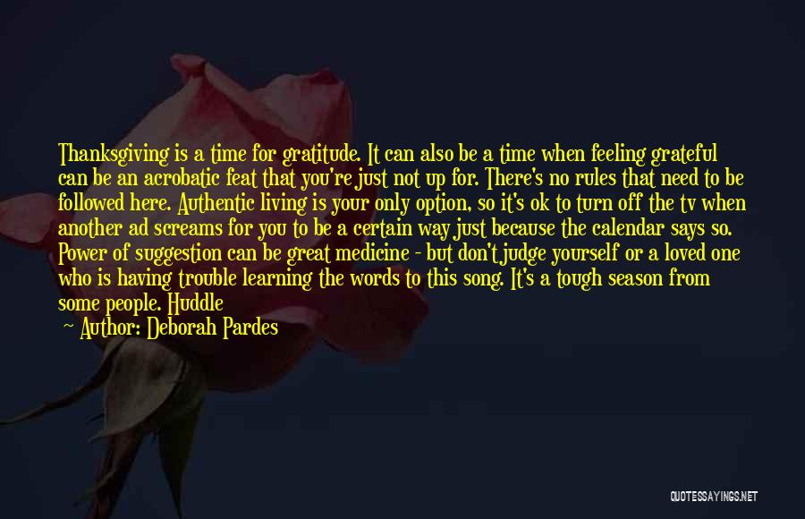 Tough Time With Love Quotes By Deborah Pardes