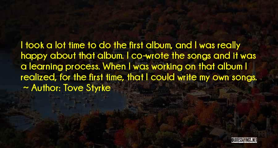 Tove Styrke Quotes 1510120