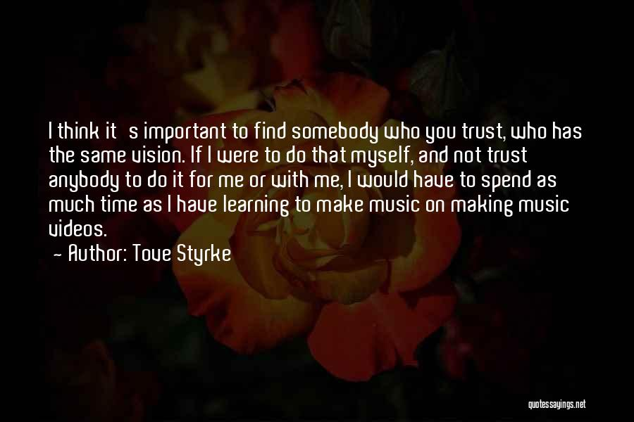 Tove Styrke Quotes 1594713