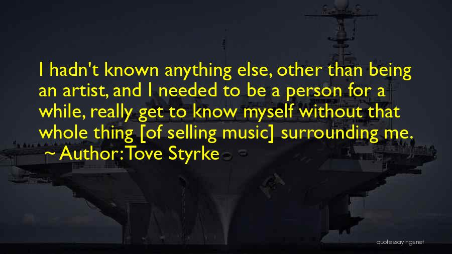 Tove Styrke Quotes 1616530