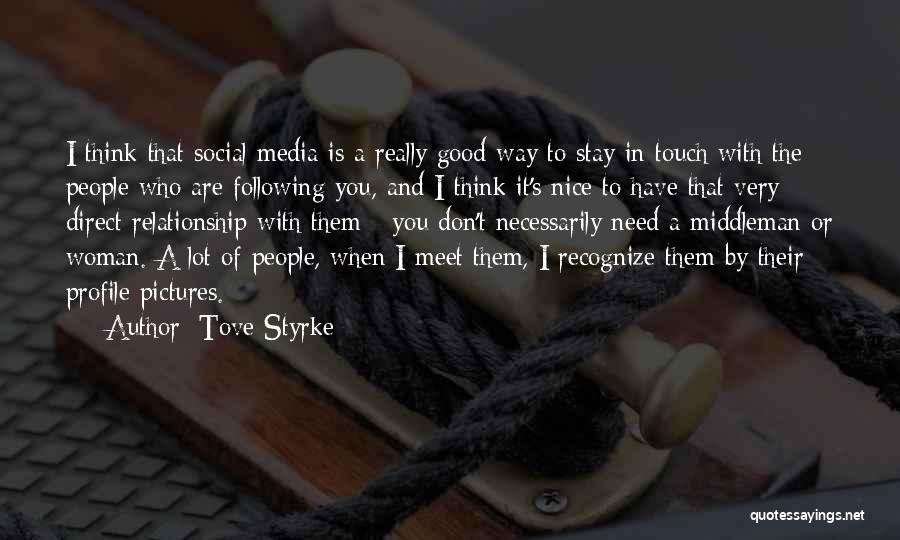 Tove Styrke Quotes 197351