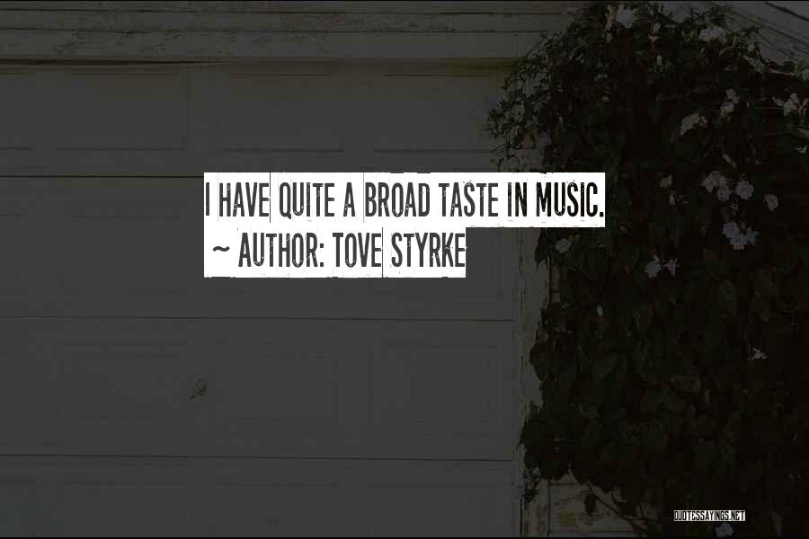 Tove Styrke Quotes 550375
