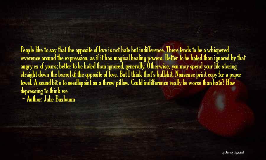 Towel Love Quotes By Julie Buxbaum