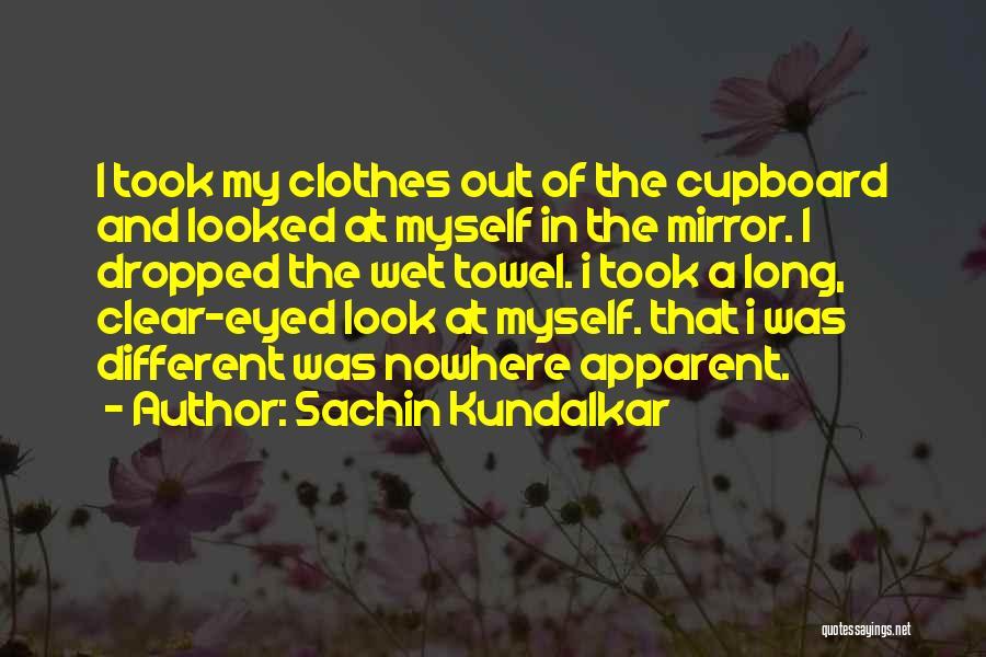 Towel Love Quotes By Sachin Kundalkar