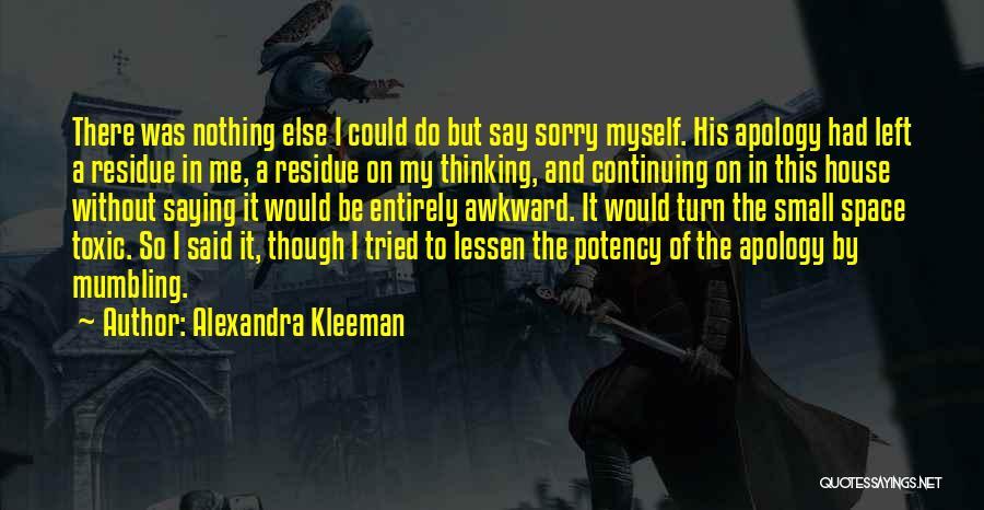 Toxic Relationships Quotes By Alexandra Kleeman