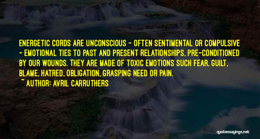 Toxic Relationships Quotes By Avril Carruthers