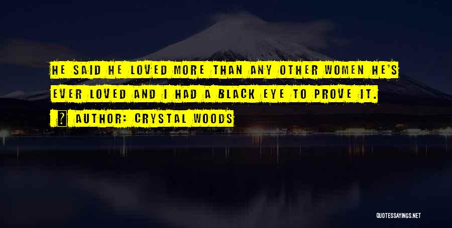 Toxic Relationships Quotes By Crystal Woods