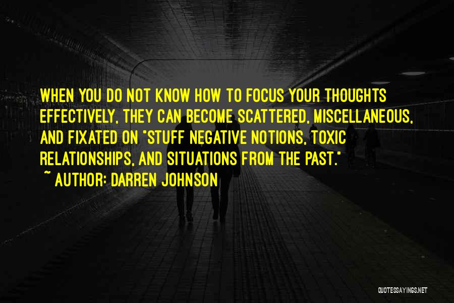 Toxic Relationships Quotes By Darren Johnson