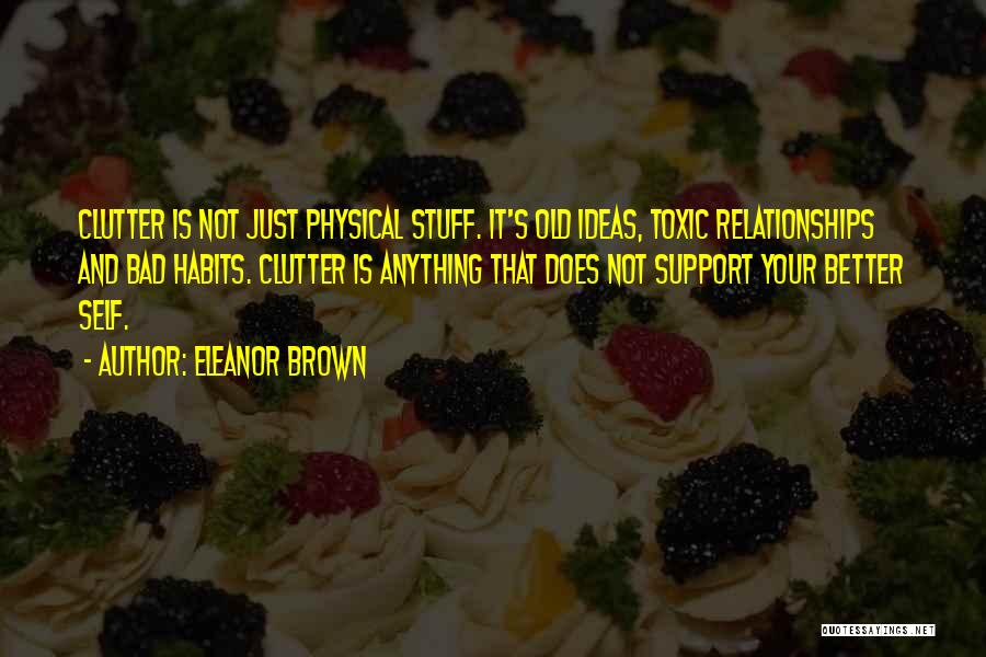 Toxic Relationships Quotes By Eleanor Brown