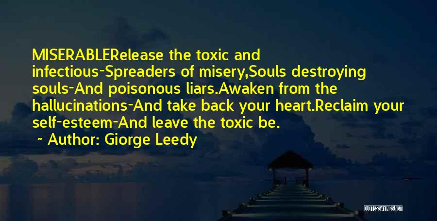Toxic Relationships Quotes By Giorge Leedy
