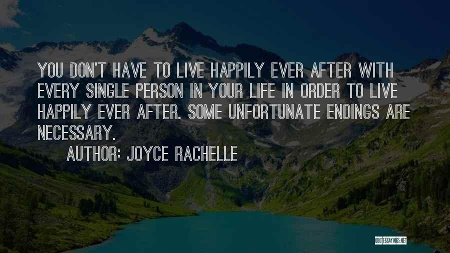 Toxic Relationships Quotes By Joyce Rachelle